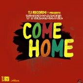 Come Home - Single by VYBZ Kartel