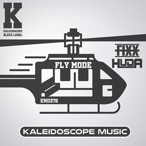 Fly Mode by DJ Fixx