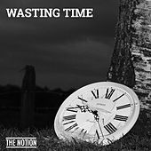 Wasting Time by Notion