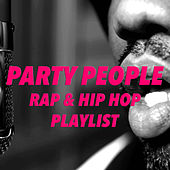 Party People Rap & Hip Hop Playlist von Various Artists