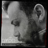 La rivincita dei sognatori, vol.1 by Dydo