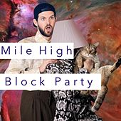 Mile High Block Party von Various Artists