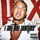 I Am the Pumper by A-1