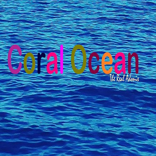 Coral Ocean by The Real Adonis