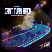 Can't Turn Back de T'Baby
