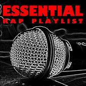Essential Rap Playlist de Various Artists