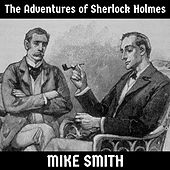 The Adventures of Sherlock Holmes de Mike Smith