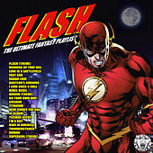 Flash - The Ultimate Fantasy Playlist by Various Artists