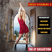 The EP Collection by Miss Sammy J