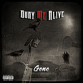 Bury Me Alive by Gene