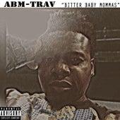 Bitter Baby Mommas by Abm-Trav