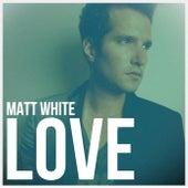 Love (Remaster) by Matt White