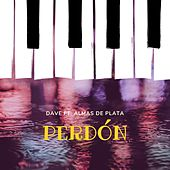 Perdón by Dave