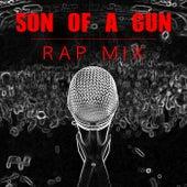 Son Of A Gun Rap Mix de Various Artists