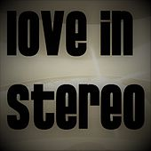52 Pick Up de Love In Stereo