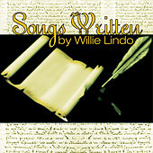 Songs Written By Willie Lindo by Various Artists
