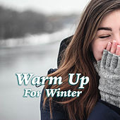 Warm Up For Winter de Various Artists