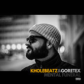 Mental Funeral by Kholebeatz