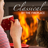 Classical By The Fireplace von Various Artists