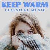 Keep Warm Classical Music de Various Artists