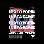 Instafame by Andy Murphy
