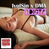 Adicta (feat. Ivolsin) de Dma