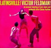 Latinsville! (Remastered) by Victor Feldman