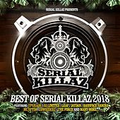 Best of Serial Killaz 2018 de Various Artists