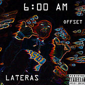 6 Am by Lateras
