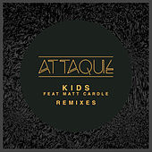 Kids (Remixes) von Attaque