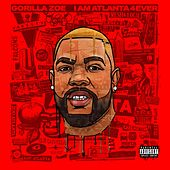 I Am Atlanta  4ever by Gorilla Zoe