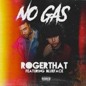 No Gas von Roger That