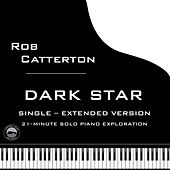 Dark Star (Extended Version) by Rob Catterton