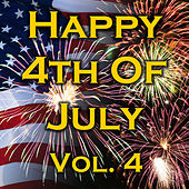 Happy 4th Of July! Vol. 4 by Various Artists