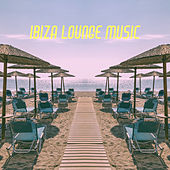 Ibiza Lounge Music by Various Artists