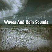 Waves And Rain Sounds by Various Artists
