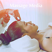 Massage Media by Various Artists