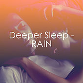 Deeper Sleep - RAIN de Various Artists