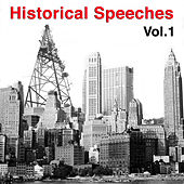 Historical Speeches, Vol. 1 by Various Artists