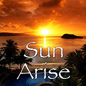 Sun Arise by Various Artists