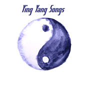 Ying Yang Songs by Various Artists