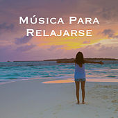 Música Para Relajarse by Various Artists
