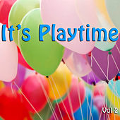 It's Playtime, Vol. 2 by Various Artists