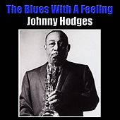 The Blues With A Feeling von Johnny Hodges