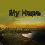 My Hope by Various Artists