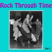 Rock Through Time, Vol. 1 von Various Artists