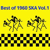 The Best of 1960 Ska, Vol. 1 by Various Artists