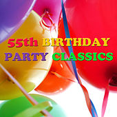 55th Birthday Party Classics de Various Artists