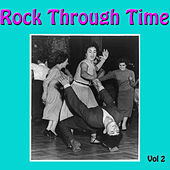 Rock Through Time, Vol. 2 von Various Artists