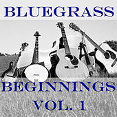 Bluegrass Beginnings, Vol. 1 de Various Artists